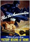Victory Begins At Home Pass the Ammunition Vintage Poster Reproduction