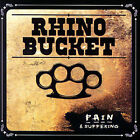 Pain and Suffering by Rhino Bucket (CD, Feb-2007, Acetate Records) Played Once!