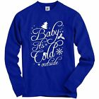 Baby It's Cold Outside Snowflakes Holly Xmas Tree Adult Christmas Sweatshirt