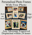 """Personalised engraved photo frame any message + free pic 4"""" X 6""""or 6""""x8"""""""