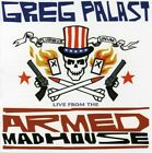 Live from the Armed Madhouse, Greg Palast, Good
