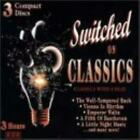 Various Artists : Switched on Classics CD