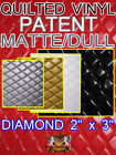 "Quilted Vinyls Patent DULL Diamond 2"" x 3"" With 3/8"" Foam Backing Upholstery"