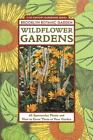 Brooklyn Botanic Garden All-Region Guide: Wildflower Gardens 60 Spectacular #11
