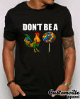 Don't Be A Cock Sucker Funny T-Shirt. Hilarious Chicken Lollipop Rooster shirt