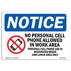 OSHA Notice - NOTICE Cell Phone Use In Designated Area Only Sign | Heavy Duty