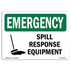 OSHA EMERGENCY Sign - Spill Response Equipment | �Made in the USA