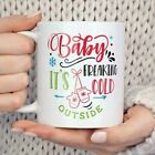 Baby It's Freaking Cold Outside Coffee Mug, Funny Cute Christmas Coffee Cup Gift