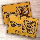 A Garage Is Not Garage Without Victory sign for garage, man cave, home $16.09 USD on eBay