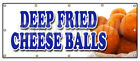 DEEP FRIED CHEESE BALLS BANNER SIGN beer battered on a stick cheddar