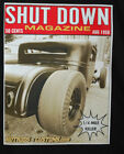SHUT DOWN HOT ROD T-SHIRT 32 FORD RAT ROD CHEATER SLICK