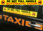 Automatic Door sticker x 2, Do Not Pull Door Handle - Taxi, Private Hire