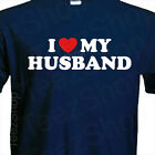I LOVE MY HUSBAND Funny wedding Sexy marriage anniversary cool gift T-Shirt