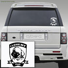 I LOVE MY PUG Dog Car/Bamper/Window/Laptop Vinyl Sticker 19cm x 17cm