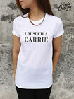 * Im Such A Carrie T-shirt Top i'm Tumblr Sex and the city Fashion Swag *