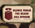 Gun Point Gear Velcro Morale Patch Silence Fools! The Beard Has Spoken PVC Patch