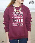 The Best Way To Spread Christmas Cheer Jumper Sweater Singing Elf Gift Christmas