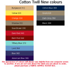 100% Cotton Twill , HIGH QUALITY Made in Germany. New colours added.
