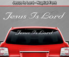 JESUS IS LORD Nuptial Windshield Decal Window Sticker Vinyl Graphic Banner Wall