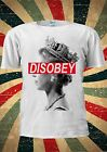 Queen Elizabeth DISOBEY Funny Tumblr Fashion T Shirt Men Women Unisex 1757