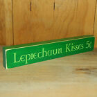 Leprechaun Kisses 5 Cents - Wood Shelf Sitter - 6Different Color Combinations!