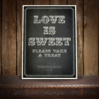 LOVE IS SWEET CANDY BAR CART BUFFET WEDDING SIGN VINTAGE CHALKBOARD -  R