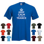'Keep Calm and Listen to Trance' Music Uplifting Chillout Ambient Funny T-shirt