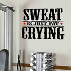 Sweat Is Just Fat Crying Gym Motivational Wall Decal Quote Fitness Exercise Diet