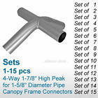"(SET of 1-15) 4-Way 1-7/8"" Canopy Fittings Connectors High Peak Fit 1-5/8"" Pipe"