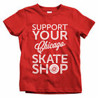 Support Your Chicago Skate Shop Kids T-shirt - Baby Toddler Youth Tee - Skater