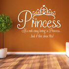 Princess Its Not Easy Girls Quote Decal Bedroom Text Wall Shoe New Stickers A365