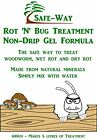 SAFE WAY ROT N BUG WOOD TREATMENT NON-DRIP GEL. EASY TO USE WOODWORM WET-DRY ROT