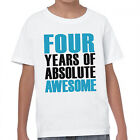 FOUR Years Of Absolute Awesome T-Shirt 4th Birthday Present Gift Unisex Kids Top