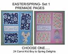 EASTER - SET 1 - Premade Page 12x12-Choose One-Just Add Pics!