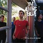 THE LIVING BLUE - Fire Blood Water - CD ** Like New - Mint **