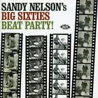 SANDY NELSON - Sandy Nelson's Big Sixties Beat Party! - CD ** Brand New **