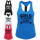 Girls Just Wanna Have Guns Ladies Strap Back Vest Funny Gym Workout Exercise Top