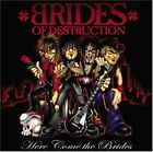 BRIDES OF DESTRUCTION - Here Come the Brides - CD ** Like New - Mint **