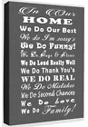 In Our Family Home Quote - Grey Canvas Wall Art Picture Print- ALL SIZES