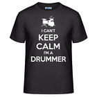 I Can't Keep Calm I'm A Drummer Men's Unisex T-Shirt Funny Drum Player Tee Shirt