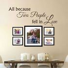 Inspired Wall Sticker All Because Two People Fell in Love Quote Vinyl Room Decor