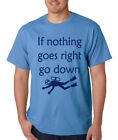 IF NOTHING GOES RIGHT GO DOWN scuba diving adventure dive school teacher T-Shirt