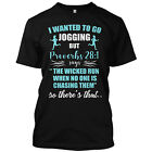 I Wanted To Go Jogging But Proverbs 28:1 Funny T Shirt Graphic Tee