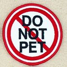 """Do Not Pet Service Dog Patch 3"""" Vest Assistance Therapy Support Danny & LuAnn"""