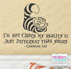 Alice in Wonderland Quote Vinyl Wall Decal Sticker Cheshire Cat I'm Not Crazy