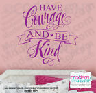 Have Courage Cinderella Quote Vinyl Wall Decal Kindness there is Magic Disney V3