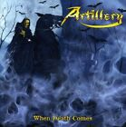 Artillery - When Death Comes (CD Used Like New)