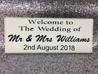 """Personalised Welcom to the Wedding of Mr & Mrs, Shabby Chic, plaque 10""""x4"""" p101"""