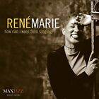 RENE MARIE - How Can I Keep From Singing - CD - Enhanced - **NEW/ STILL SEALED**