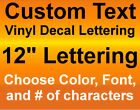 12 INCH HEIGHT Custom Vinyl Decals Text Lettering Numbers St